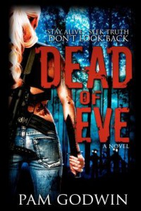 Dead of Eve (Trilogy of Eve, #1) - Pam Godwin
