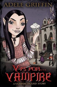 V is for . . . Vampire - Adele Griffin