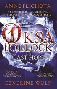 Oksa Pollock: the Last Hope - Wolf Cendrine Anne Plichota