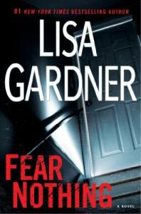Fear Nothing  - Lisa Gardner