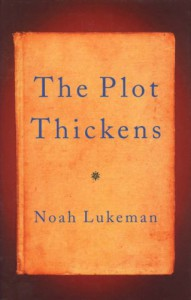 The Plot Thickens - Noah Lukeman