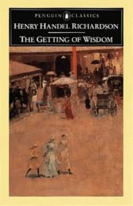 The Getting Of Wisdom - Henry Handel Richardson