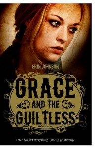 Grace and the Guiltless (Curious Fox: Wanted) - Erin Johnson