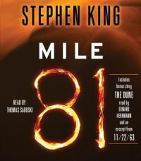 Mile 81 - Stephen King, Thomas Sadoski, Edward Herrmann