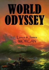 World Odyssey - Lance Morcan, James Morcan