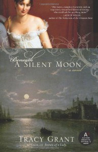 Beneath a Silent Moon - Tracy Grant