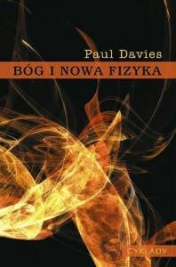 Bóg i nowa fizyka - Paul Davies