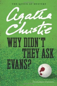 Why Didn't They Ask Evans? (Agatha Christie Mysteries Collection) by Christie, Agatha (2012) Paperback - Agatha Christie