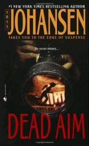 Dead Aim - Iris Johansen