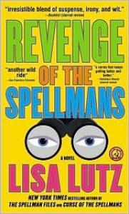 Revenge of the Spellmans (Spellman Files Series #3) by Lisa Lutz -