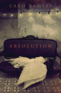 Absolution: A Novel of Suspense - Caro Ramsay