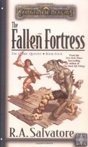 The Fallen Fortress - R.A. Salvatore