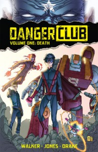 Danger Club Volume 1: Death - Landry Q. Walker