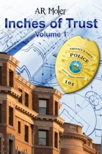Inches of Trust, Volume 1 - A.R. Moler