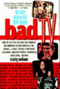 Bad TV - Craig Nelson