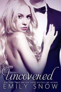 Uncovered - Emily Snow