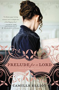 Prelude for a Lord - Camille Elliot