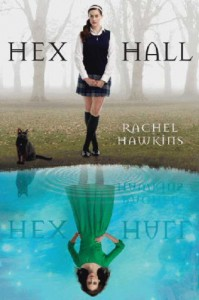Hex Hall  - Rachel Hawkins