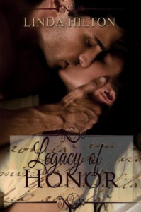 Legacy of Honor - Linda Hilton