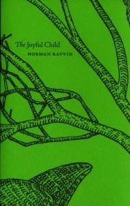 The Joyful Child - Norman Ravvin