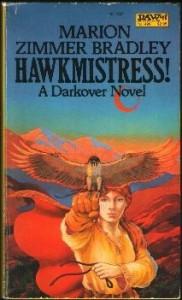 Hawkmistress! (Darkover: The Hundred Kingdoms) - Marion Zimmer Bradley