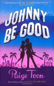 Johnny Be Good - Paige Toon