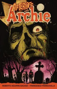 Afterlife with Archie: Escape from Riverdale - Francesco Francavilla, Roberto Aguirre-Sacasa