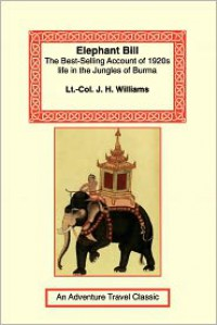 Elephant Bill - J.H.  Williams
