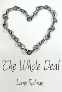 The Whole Deal - Lorne Rodman