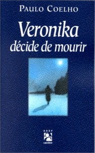 Veronika décide de mourir - Paulo Coelho
