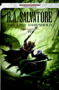 The Last Threshold: Neverwinter Saga, Book IV (Dungeons & Dragons: Forgotten Realms: Neverwinter Saga) - R. A. Salvatore
