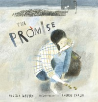 The Promise - Nicola Daives, Laura Carlin