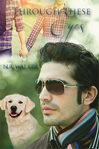 Through These Eyes (Blind Faith, #2) - N.R. Walker