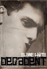 Decadent - Elaine  White