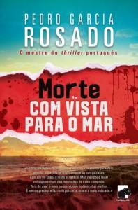 Morte com Vista para o Mar - Pedro Garcia Rosado