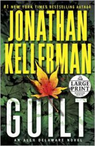 Guilt: An Alex Delaware Novel - Jonathan Kellerman