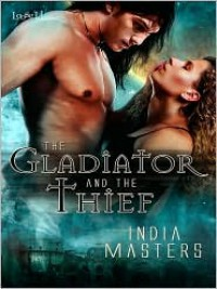 The Gladiator and the Thief - India Masters