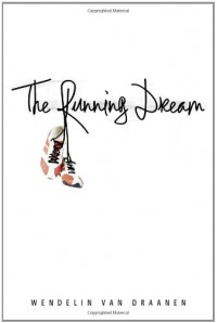 The Running Dream - Wendelin Van Draanen