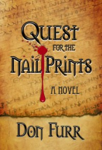 Quest for the Nail Prints - Don Furr
