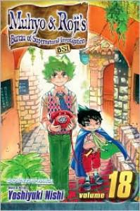 Muhyo & Roji's Bureau of Supernatural Investigation, Vol. 18 - Yoshiyuki Nishi
