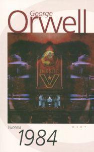 Vuonna 1984 - George Orwell