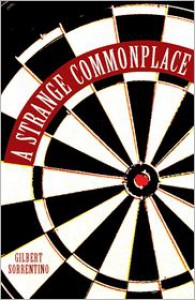 A Strange Commonplace - Gilbert Sorrentino