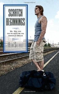 Scratch Beginnings: Me, $25, and the Search for the American Dream - Adam W. Shepard