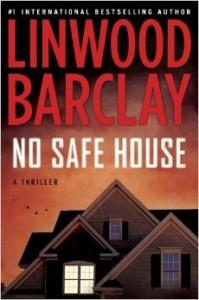 No Safe House - Linwood Barclay