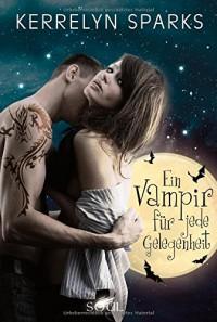 Ein Vampir für jede Gelegenheit - Kerrelyn Sparks, Justine Kapeller