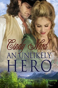 An Unlikely Hero (The Cutteridge Family Book 3) - Cindy Nord