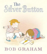 The Silver Button - Bob Graham