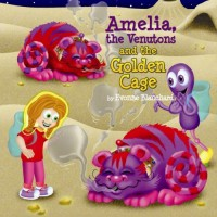 Amelia, the Venutons and the Golden Cage: Book Two (Amelia's Amazing Space Adventures) - Evonne Blanchard