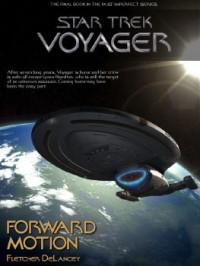 Forward Motion - Fletcher DeLancey