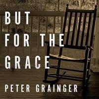 But for the Grace - Peter Grainger, Gildart Jackson